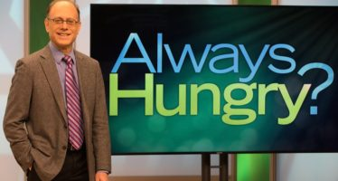 ALWAYS HUNGRY? WITH DR. DAVID LUDWIG