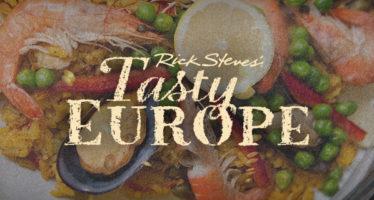 RICK STEVES' TASTY EUROPE