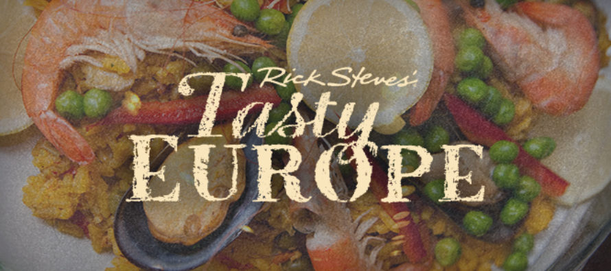 RICK STEVES' TASTY EUROPE