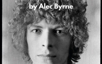 Between the Lines with Barry Kibrick: Alec Byrne – London Rock, The Unseen Archives